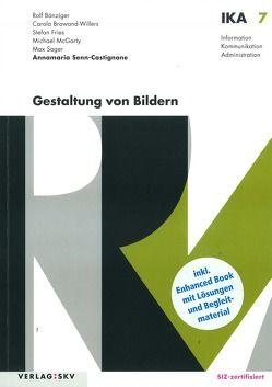IKA 7: Gestaltung von Bildern, Bundle mit digitalen Lösungen von Senn-Castignone,  Annamaria