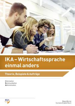 IKA – Wirtschaftssprache einmal anders von Bernet,  Bigna, Knöpfel Reich,  Cornelia