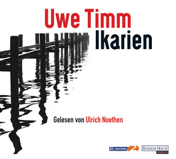 Ikarien von Noethen,  Ulrich, Timm,  Uwe