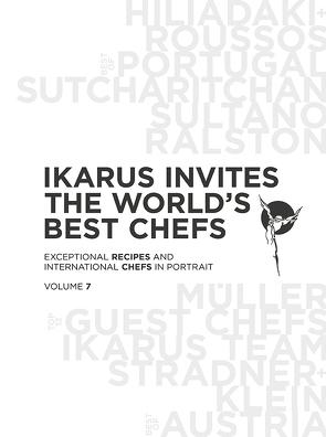 Ikarus invites the world's best chefs von Ikarus-Team, Klein,  Martin, Korda,  Uschi