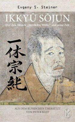 Ikkyū Sōjun von Raff,  Peter, Steiner,  Evgeny S.