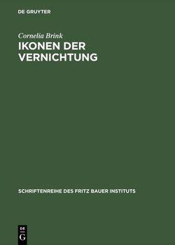 Ikonen der Vernichtung von Brink,  Cornelia