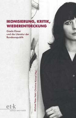 Ikonisierung, Kritik, Wiederentdeckung von Hehl,  Michael Peter, Künzel,  Christine