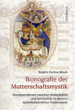 Ikonografie der Mutterschaftsmystik von Zierhut-Bösch,  Brigitte