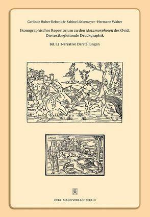 Ikonographisches Repertorium zu den Metamorphosen des Ovid von Huber-Rebenich,  Gerlinde, Lütkemeyer,  Sabine, Walter,  Hermann