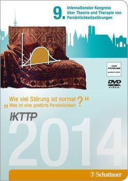 IKTTP – 9. Internationaler Kongress über Theorie und Therapie von Persönlichkeitsstörungen von Schattauer,  Verlag