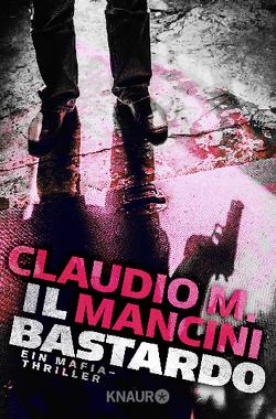 Il Bastardo von Mancini,  Claudio M