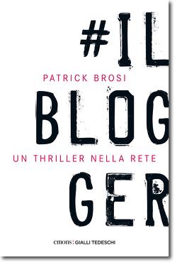 Il Blogger von Brosi,  Patrick