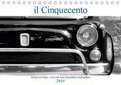 il Cinquecento – Details im Fokus – im Look eines legendären Analogfilms (Tischkalender 2019 DIN A5 quer) von Eisold,  Hanns-Peter