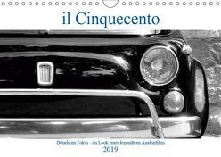 il Cinquecento – Details im Fokus – im Look eines legendären Analogfilms (Wandkalender 2019 DIN A4 quer) von Eisold,  Hanns-Peter