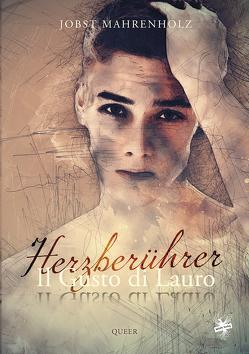 Il Gusto di Lauro / Il Gusto di Lauro – Herzberührer von Mahrenholz,  Jobst