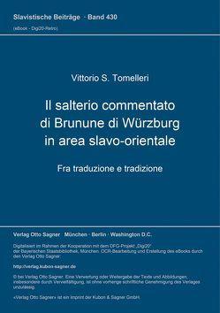 Il salterio commentato di Brunune di Würzburg in area slavo-orientale. Fra traduzione e tradizione von Tomelleri,  Vittorio S