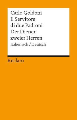 Il Servitore di due Padroni / Der Diener zweier Herren von Goldoni,  Carlo, Riedt,  Heinz