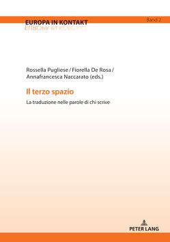 Il terzo spazio von De Rosa,  Fiorella, Naccarato,  Annafrancesca, Pugliese,  Rossella