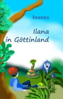 Ilana in Göttinland von Inanna