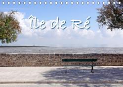 Île de Ré (Tischkalender 2019 DIN A5 quer) von Rütten,  Kristina