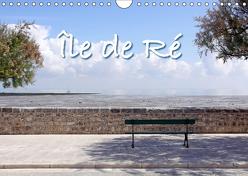 Île de Ré (Wandkalender 2019 DIN A4 quer) von Rütten,  Kristina