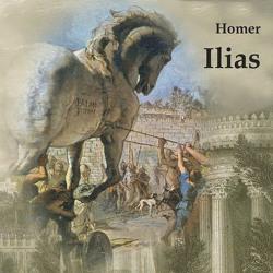 Ilias von Homer, Kohfeldt,  Christian, Schmidt,  Hans Jochim, Voß,  Johann Heinrich