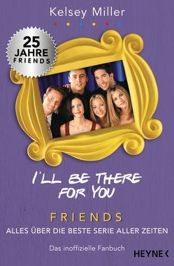 I'll be there for you von Miller,  Kelsey, Schmalen,  Elisabeth