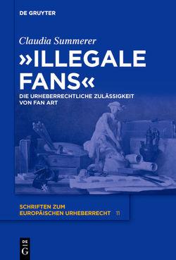 """Illegale Fans"" von Summerer,  Claudia"