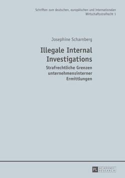 Illegale Internal Investigations von Scharnberg,  Josephine