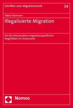 Illegalisierte Migration von Klarmann,  Tobias
