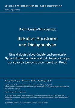 Illokutive Strukturen und Dialoganalyse von Unrath-Scharpenack,  Katrin
