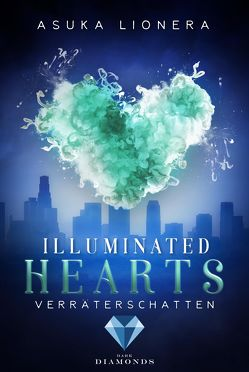 Illuminated Hearts 3: Verräterschatten von Lionera,  Asuka