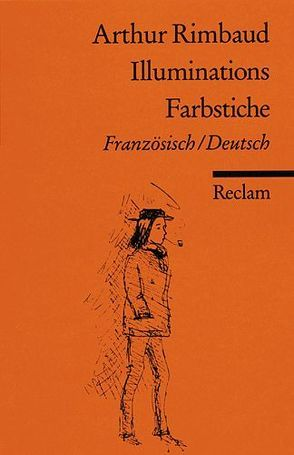 Illuminations /Farbstiche von Berger,  Wilhelm R, Küchler,  Walther, Rimbaud,  Arthur