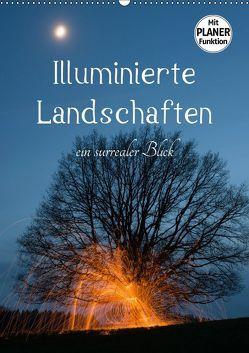 Illuminierte Landschaften – Ein surrealer Blick (Wandkalender 2019 DIN A2 hoch) von U. Irle,  Dag