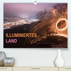 ILLUMINIERTES LAND, Szenerien aus Licht und Feuer (Premium, hochwertiger DIN A2 Wandkalender 2020, Kunstdruck in Hochglanz) von U. Irle,  Dag