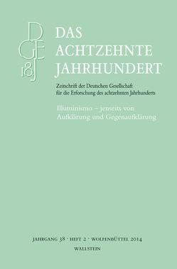 Illuminismo – jenseits von Aufklärung und Gegenaufklärung von Fiorentini,  Erna, Steigerwald,  Jörn, Zelle,  Carsten