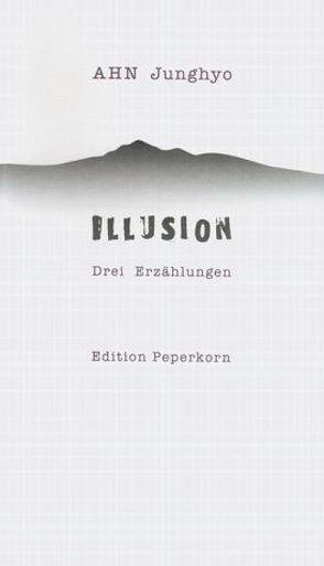 Illusion von Ahn,  Junghyo, Minki,  Jeung, Straub,  Stefan