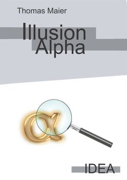Illusion Alpha von Thomas,  Maier