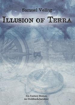 Illusion of Terra von Veling,  Samuel