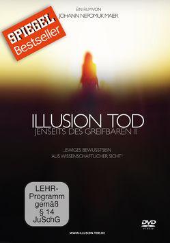Illusion Tod – Jenseits des Greifbaren II