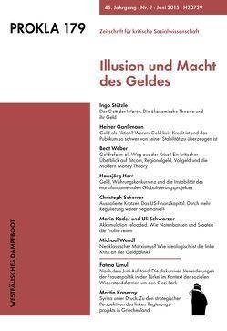 Illusion und Macht des Geldes von PROKLA,  179