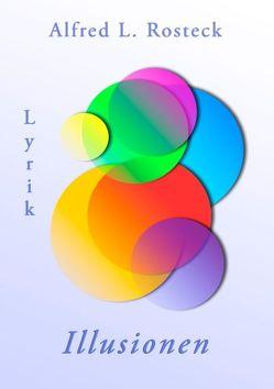 Illusionen von Rosteck,  Alfred L