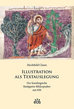 Illustration als Textauslegung von Clauss,  Mechthild