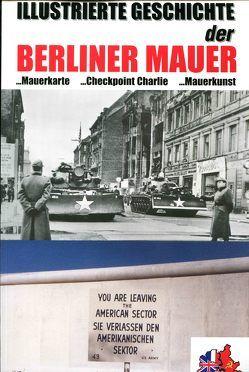 Illustrierte Geschichte der Berliner Mauer von Peter,  Johannes