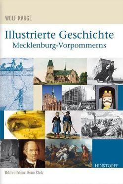 Illustrierte Geschichte Mecklenburg-Vorpommerns von Karge,  Wolf, Stutz,  Reno