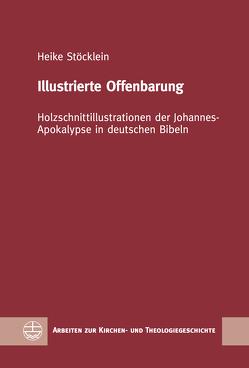 Illustrierte Offenbarung von Stöcklein,  Heike