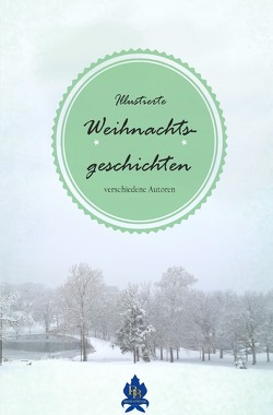 Illustrierte Weihnachtsgeschichten von Pirntke,  Gunter