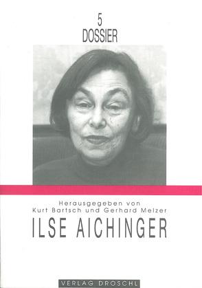 Ilse Aichinger von Bartsch,  Kurt, Frey,  Eleonore, Hoffer,  Klaus, Melzer,  Gerhard