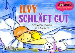 Ilvy schläft gut – Schlafen lernen mit System von Eder,  Sigrun, Hoedlmoser,  Kerstin, Schäufler,  Nicole