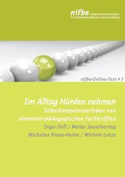 Im Alltag Hürden nehmen von Doll,  Inga, Kruse-Heine,  Michaela, Lotze,  Miriam, Sauerhering,  Meike