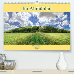 Im Altmühltal (Premium, hochwertiger DIN A2 Wandkalender 2020, Kunstdruck in Hochglanz) von Rucker,  Michael