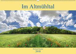 Im Altmühltal (Wandkalender 2018 DIN A2 quer) von Rucker,  Michael