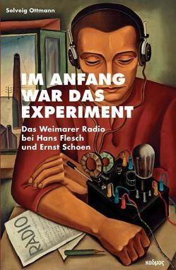 Im Anfang war das Experiment von Ottmann,  Solveig