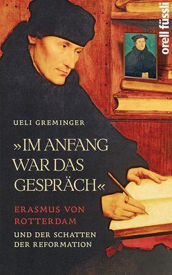Im Anfang war das Gespräch von Greminger,  Ueli